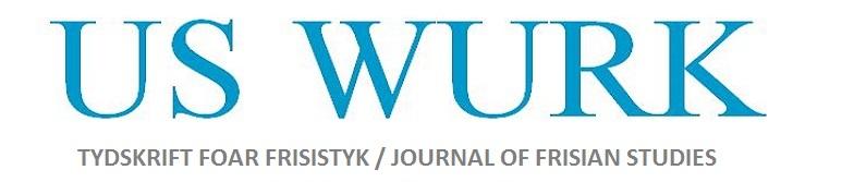 US WURK : TYDSKRIFT FOAR FRYSISTYK / JOURNAL OF FRISIAN STUDIES